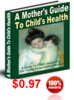 Thumbnail A Mother s Gudie To Childs Health